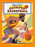 Mount Olympus Basketball by Kevin…