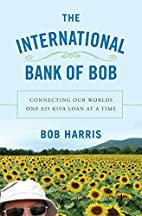The International Bank of Bob: Connecting…