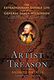 Linklater, Andro: An Artist in Treason: The Extraordinary Double Life of General James Wilkinson