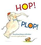 Hop! Plop! by Corey Rosen Schwartz