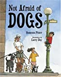 Pitzer, Susanna: Not Afraid of Dogs