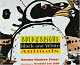 Patent, Dorothy Hinshaw: Bold and Bright, Black and White Animals