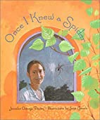 Once I Knew a Spider by Jennifer Owings…