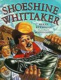 Ketteman, Helen: Shoeshine Whittaker