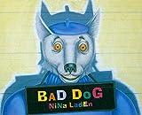 Laden, Nina: Bad Dog