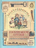 Country Mouse Cottage: How We Lived 100…