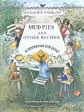 Winslow, Marjorie: Mud Pies and Other Recipes: A Cookbook for Dolls