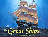 O'Brien, Patrick: Great Ships