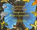Fabulous Fluttering Tropical Butterflies by…