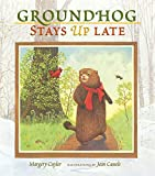 Cuyler, Margery: Groundhog Stays up Late