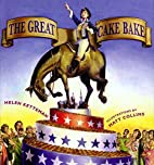 The Great Cake Bake by Helen Ketteman