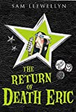Llewellyn, Sam: The Return of Death Eric