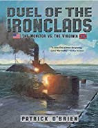 Duel of the Ironclads: The Monitor vs. the…