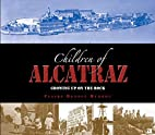 The Children of Alcatraz: Growing Up on the…