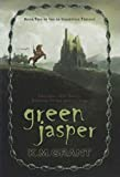 Grant, K. M.: Green Jasper