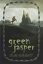 Green Jasper: Book Two of the de Granville…