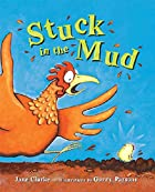 Stuck in the Mud by Jane Clarke