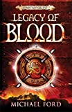 Michael Ford: Legacy of Blood (Spartan Quest)