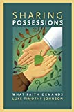 Johnson, Luke Timothy: Sharing Possessions: What Faith Demands, Second Edition