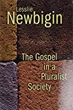 Newbigin, Lesslie: The Gospel in a Pluralist Society
