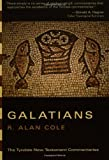 Cole, R. Alan: The Letter of Paul to the Galatians (Tyndale New Testament Commentaries)