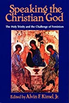 Speaking the Christian God: The Holy Trinity…