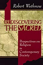 Rediscovering the Sacred: Perspectives on…