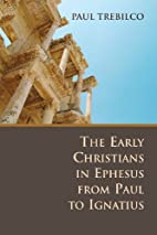 The Early Christians in Ephesus from Paul to…