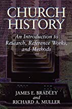 Church History: An Introduction to Research,…