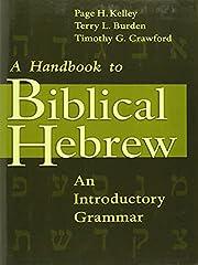 A Handbook to Biblical Hebrew: An…