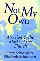 Not My Own: Abortion and the Marks of the…