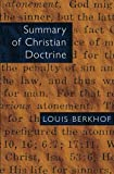 Berkhof, Louis: Summary of Christian Doctrine