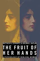 The Fruit of Her Hands: A Psychology of…