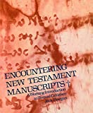 Finegan, Jack: Encountering New Testament Manuscripts: A Working Introduction to Textual Criticism