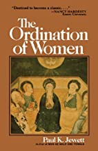 The Ordination of Women: An Essay on the…