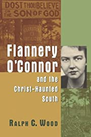 Flannery O'Connor and the Christ-Haunted…