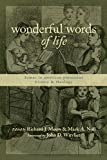 Mouw, Richard J.: Wonderful Words of Life: Hymns in American Protestant History and Theology