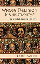 Whose Religion Is Christianity?: The Gospel…