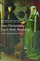 Does Christianity Teach Male Headship?: The…