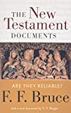 Bruce, Frederick F.: The New Testament Documents: Are They Reliable?