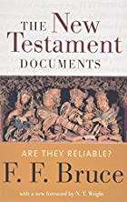 The New Testament Documents: Are They…