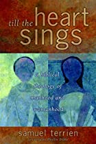 Till the Heart Sings: A Biblical Theology of…
