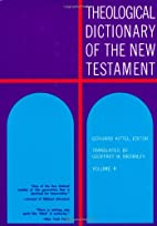 Theological Dictionary of the New Testament…