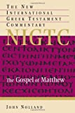 Nolland, John: The Gospel Of Matthew: A Commentary On The Greek Text