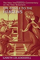 The Epistle to the Hebrews (New…