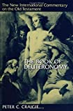 Craigie, P.C.: The Book of Deuteronomy