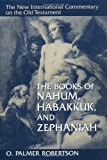 Robertson, O. Palmer: The Books of Nahum, Habakkuk, and Zephaniah