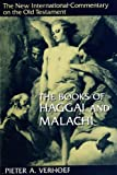 Verhoef, Pieter A.: The Books of Haggai and Malachi