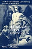 Oswalt, John: The Book of Isaiah: Chapters 40-66