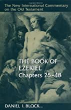 The Book of Ezekiel, Chapters 25–48 (New…